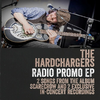 The Hardchargers EP
