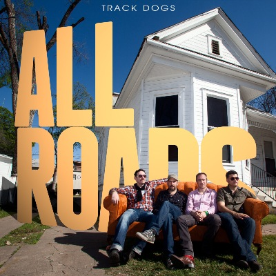 Track Dogs 'All Roads'